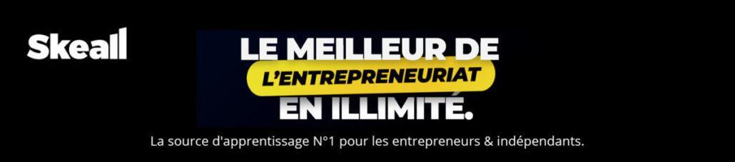 Skeall le meilleur de l'entrepreunariat