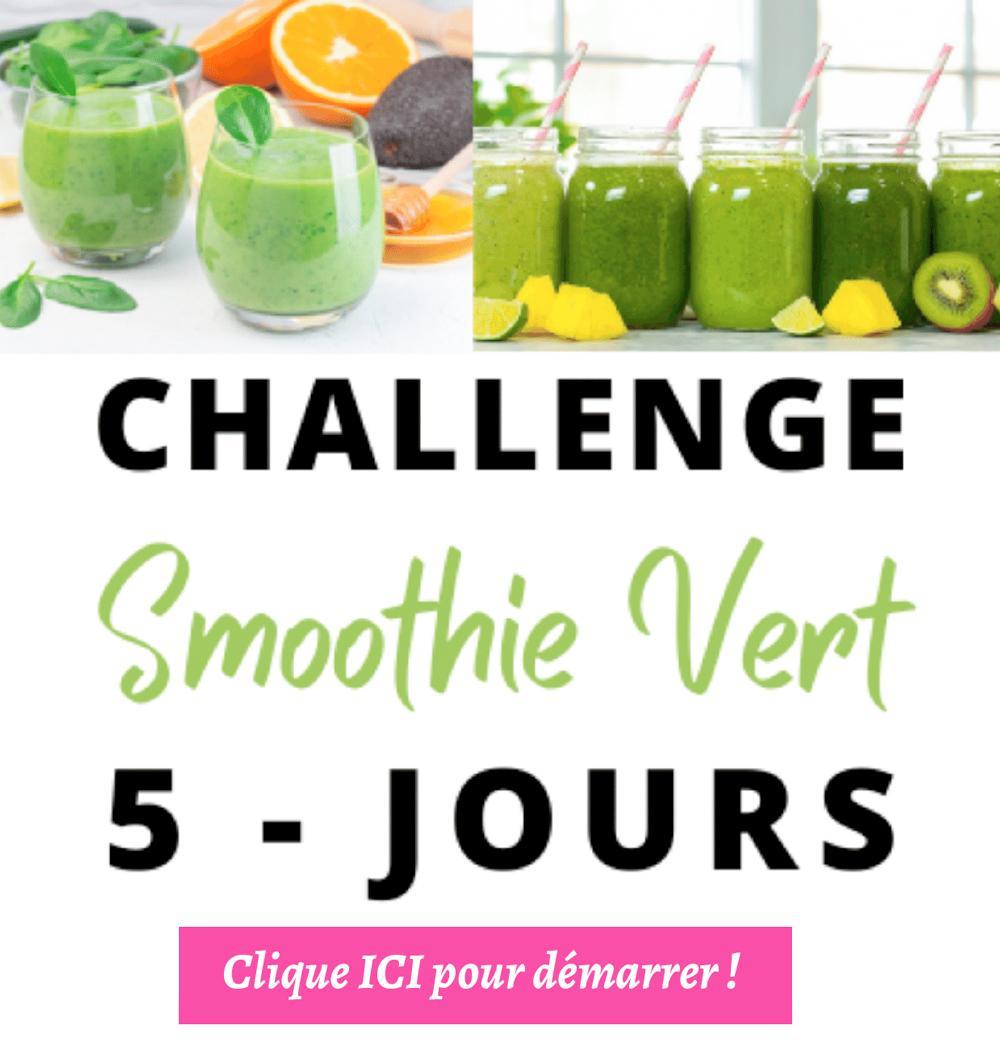 Challenge 5 jours GRATUIT smoothies verts