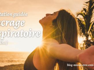 Méditation Ancrage respiratoire